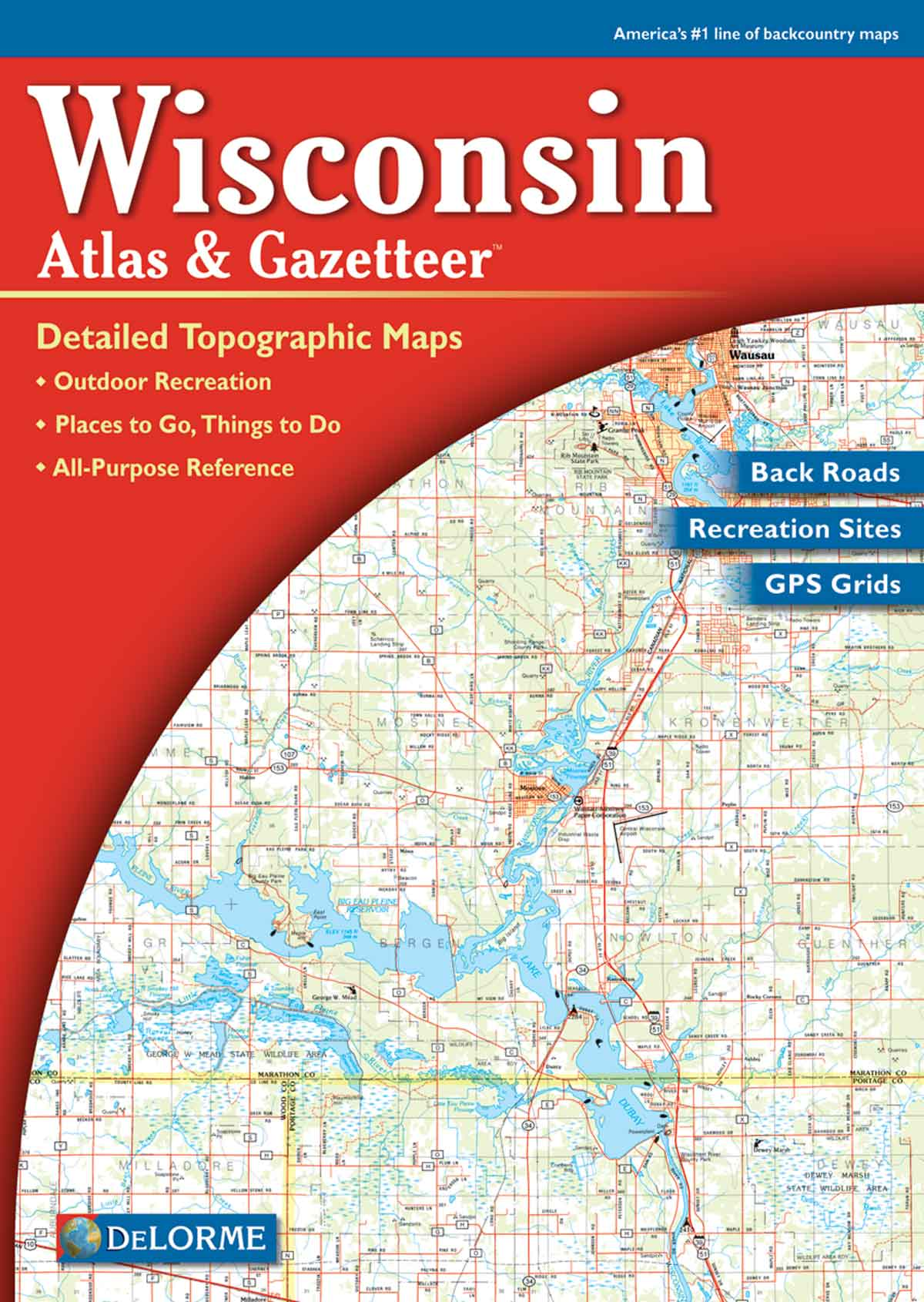 Wisconsin DeLorme Atlas Gazetteer With Cover Maps Globe - Wisconsin road map usa